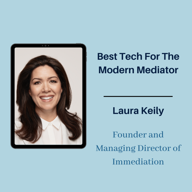 Best Tech for the Modern Mediator (WWFF - Natalie Armstrong-Motin).png